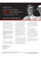 Lincoln Lost His Home Twice Because of Title Defects